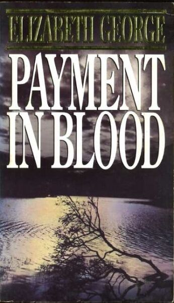 Payment in Blood  Elizabeth George