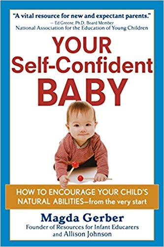 Your Self-Confident Baby  Magda Gerber