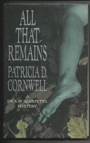 All That Remains Patricia Cornwell