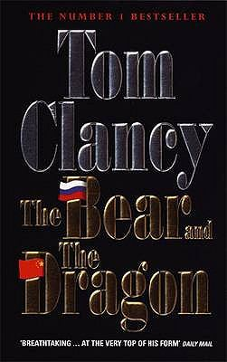 The Bear And The Dragon Tom Clancy