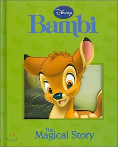 Disney: Bambi  The Magical Story  Parragon Books Ltd