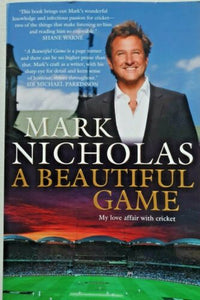 A Beautiful Game  My love affair with cricket   Mark Nicholas
