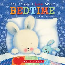 The Things I Love About Bedtime  Trace Moroney
