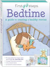 First steps Bedtime  Dr. Janet Hall, PhD