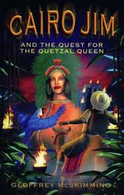 Cario Jim and the Quest for the Quetzal Queen  Geoffrey McSkimming