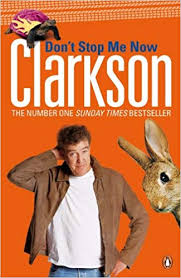 Don't Stop Me Now Clarkson  Jeremy Clarkson