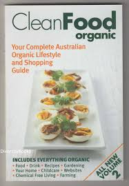 Clean Food organic volume 2 anotherMcGuireGuide