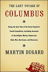 The Last Voyage Of Columbus  Martin Dugard