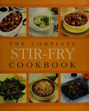 The Complete Stir-fry Cookbook  Bay Books