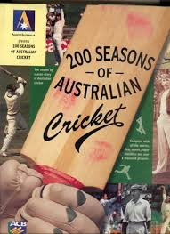 200 Seasons of Australian Cricket  ACB