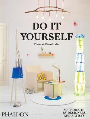 Do It Yourself  Thomas Barnthaler