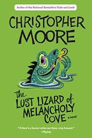 The Lust Lizard of Melancholy Cove  Christopher Moore