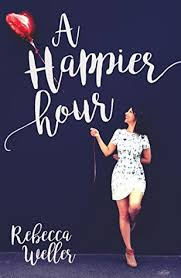 A Happier Hour  Rebecca Weller