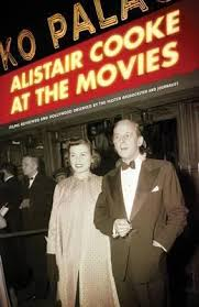 Alistar Cooke - At the Movies