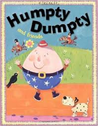 Humpty Dumpty and Friends - Miles Kelly