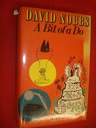 A Bit of A Do  David Nobbs