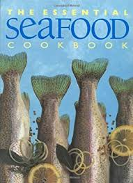 The Essential Seafood Book