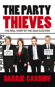 The Party Thieves  Barrie Cassidy