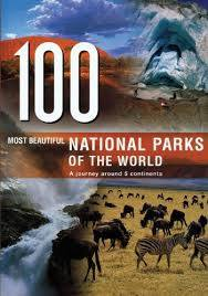 100 Most Beautiful National Parks of The World