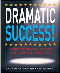 Dramatic Success  Andrew Leigh & Michael Maynard