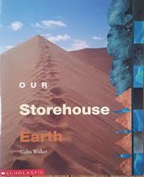Our Storehouse : Earth - Colin Walker