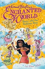 Enid Blyton Enchanted World Bizzy and the Bedtime Bear - Elise Allen