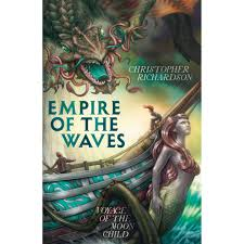 Empire of the Waves - Christopher Richardson