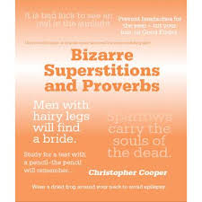 Bizarre Superstitions  Christopher Cooper