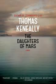 The Daughters of Mars  Thomas Keneally