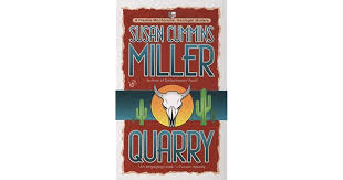 Quarry  Susan Cummins Miller