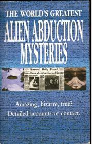 The World's Greatest Alien Abduction Mysteries  Chancellor Press