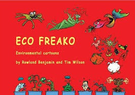 Eco Freako  Rowland Benjamin and Tim Wilson