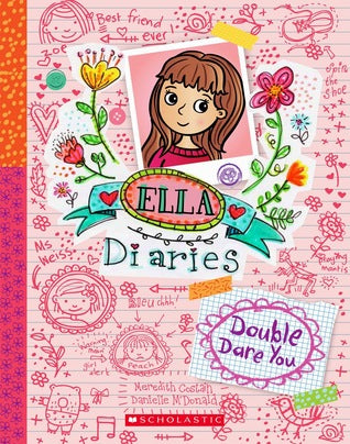 Ella Diaries Double Dare You - Meredith Costain