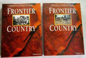 Australia's Outback Heritage: Frontier Country  Weldon Russell