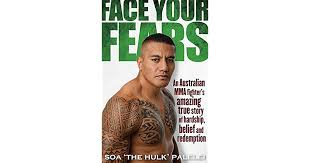 Face Your Fears  Soa 'The ulk' Palelei