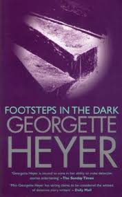 Footsteps in the Dark  Georgette Heyer