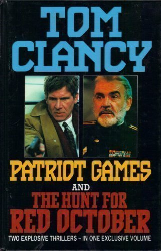 Patriot Games And The Hunt For Red October  Tom Clancy