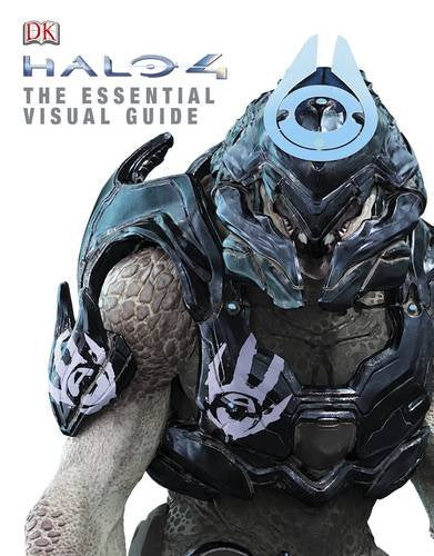 Halo 4: The Essential Visual Guide by D.K. Publishing (Contributor)