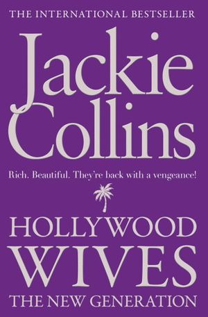 Hollywood Wives The New Generation  Jackie Collins