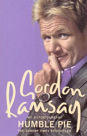 Humble Pie  Gordon Ramsey