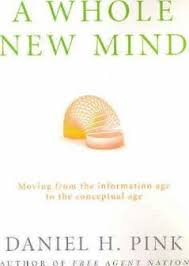 A Whole New Mind  Daniel H. Pink