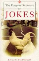 The Penguin Dictionary of Jokes  Fred Metcalf