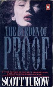 The Burden of Proof   Scott Turow