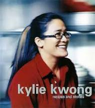 Kylie Kwong Recipes and Stories