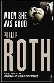 When She Was Good  Philip Roth