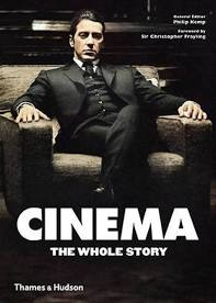 Cinema The Whole Story - Philip Kemp