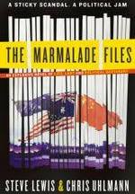 The Marmalade Files Steve Lewis & Chris Uhlmann