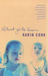 What Girls Learn Karin Cook