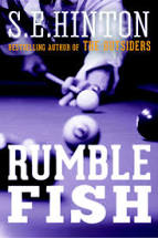 Rumble Fish  S.E.Hinton