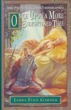 Once Upon A More Enlightened Tale  James Finn Garner